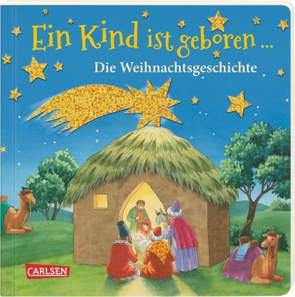 Ein Kind ist geboren ... - Die Weihnachtsgeschichte (Mängelexemplar)
