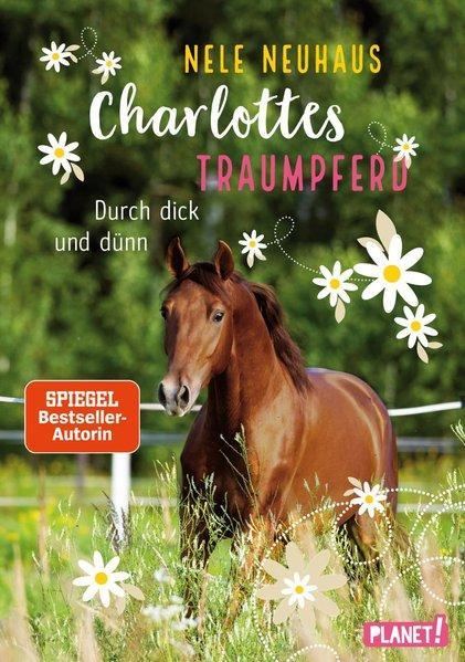 Charlottes Traumpferd 6: Durch dick und dünn (Mängelexemplar)
