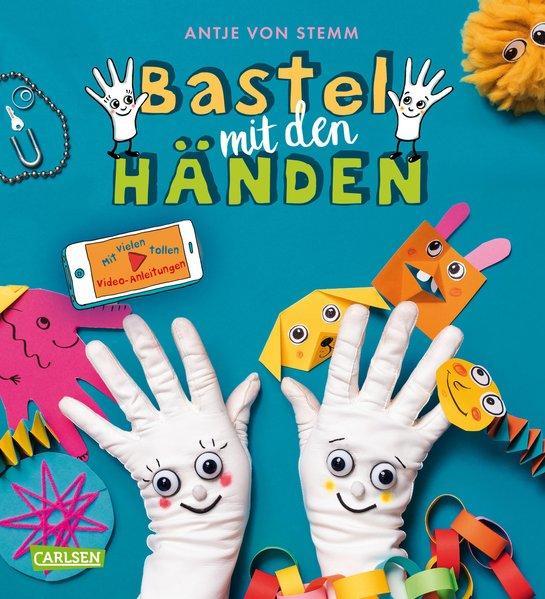Bastel mit den Händen - Mit vielen tollen Video-Anleitungen (Mängelexemplar)