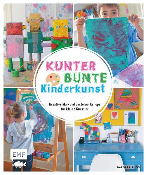 Kunterbunte Kinderkunst - Kreative Mal- und Bastelworkshops für kleine Künstler