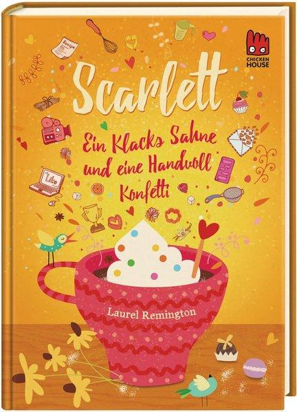 Scarlett (Scarlett 2) - Ein Klacks Sahne und eine Handvoll Konfetti (Mängelexemplar)