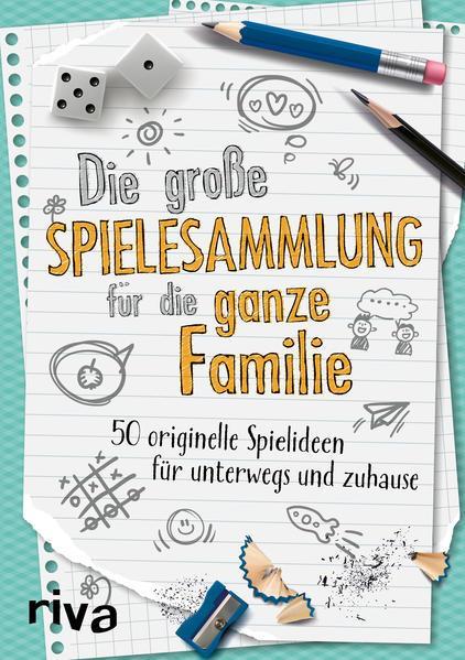 Die große Spielesammlung für die ganze Familie - 50 Spielideen (Mängelexemplar)