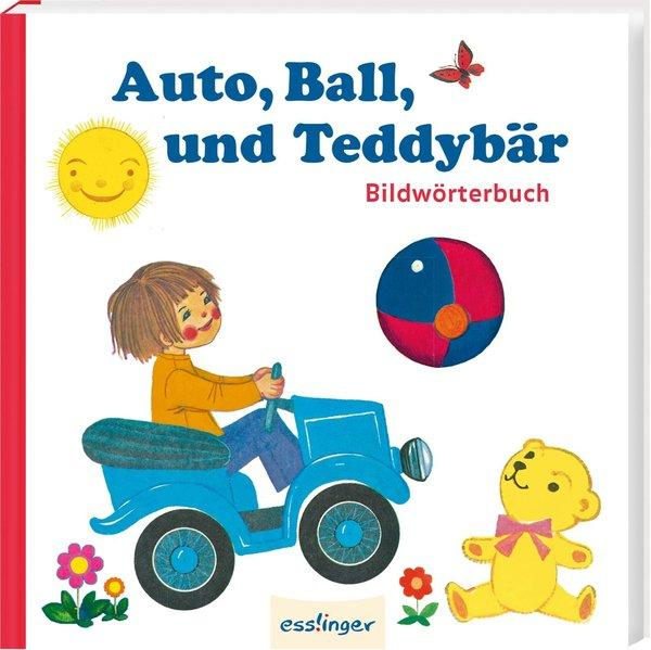 Auto, Ball und Teddybär - Bildwörterbuch
