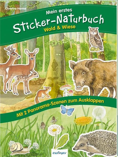 Mein erstes Sticker-Naturbuch: Wald & Wiese (Mängelexemplar)