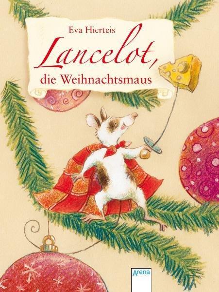 Lancelot, die Weihnachtsmaus