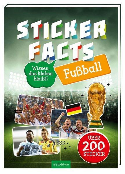 Stickerfacts Fußball - Mit über 200 Stickern (Mängelexemplar)