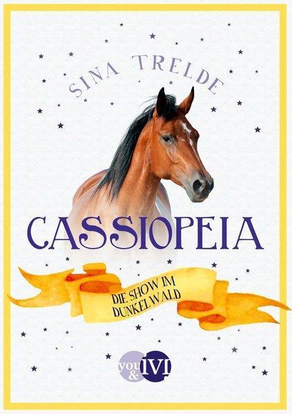Cassiopeia 3 - Die Show im Dunkelwald (Mängelexemplar)