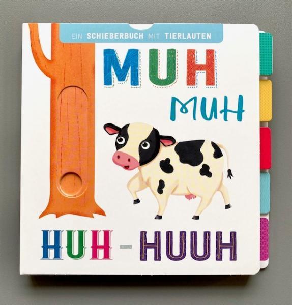 Muh Muh, Huh-Huuh - Schieberbuch mit Tierlauten (Mängelexemplar)