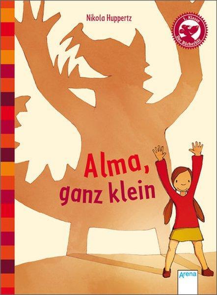Alma, ganz klein - Eine Geschichte für Erstleser - mit Leseübungsheft