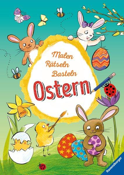 Malen – Rätseln – Basteln: Ostern (Mängelexemplar)