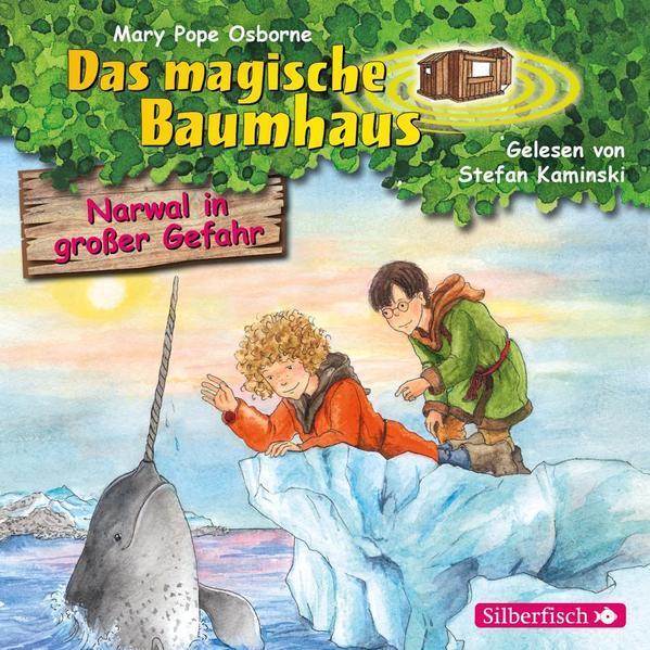 Narwal in großer Gefahr (Das magische Baumhaus 57) - Hörbuch 1 CD
