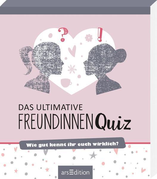 Das ultimative Freundinnen-Quiz - Wie gut kennt ihr euch wirklich?