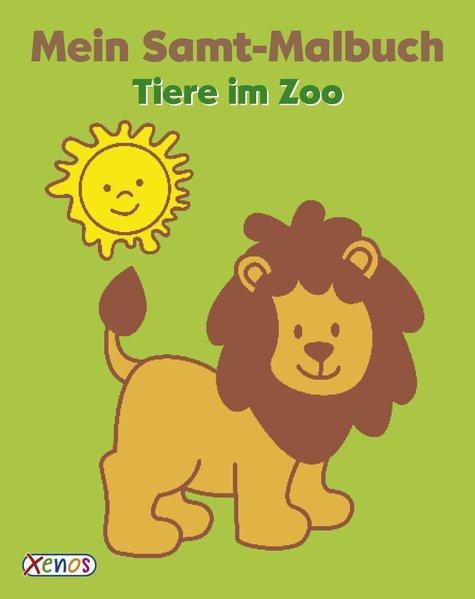Mein Samt-Malbuch - Tiere im Zoo