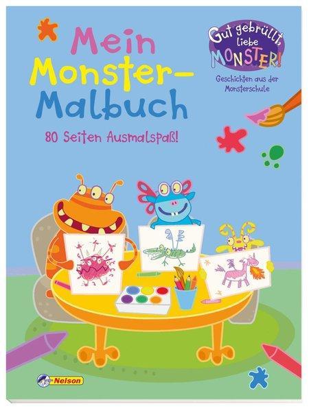 Gut gebrüllt, liebe Monster: Gut gebrüllt, liebe Monster - Mein Monster-Malbuch