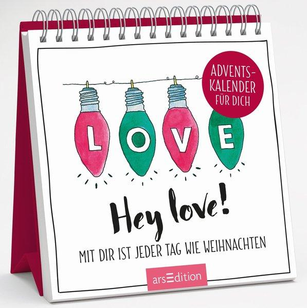 Hey love! Mit dir ist jeder Tag wie Weihnachten: Adventskalender für dich - Spiralaufsteller