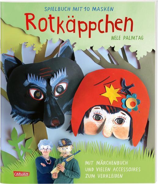 Rotkäppchen: Spielbuch mit 10 Masken - Das Märchen-Maskenbuch, ideal für Kindergeburtstage