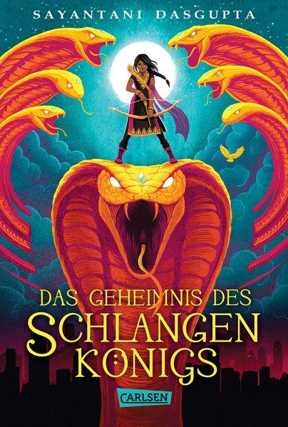 Das Geheimnis des Schlangenkönigs (Kiranmalas Abenteuer 1) (Mängelexemplar)