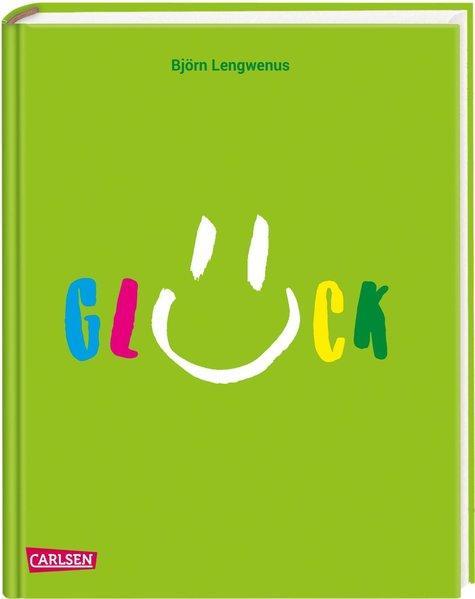 Glück - Was es ist, wie man es findet und behält. Ein Anleitungsbuch (Mängelexemplar)